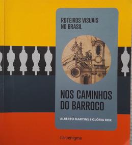 Livro Roteiros Visuais No Brasil -nos Caminhos Do Barroco