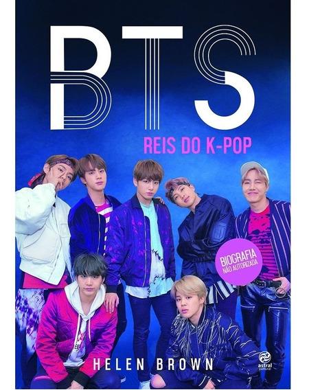 Livro Bts Reis Do Kpop - Astral Cultural