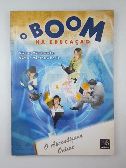 O Boom Educacao Victor Mirshawka E Victor Mirshawka Junior