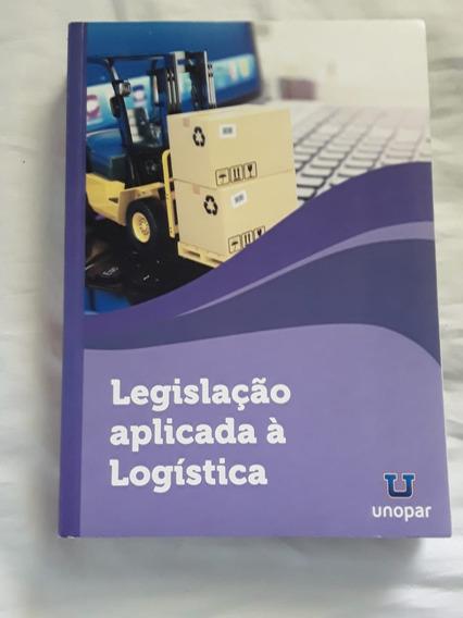 Livro Legislação Aplicada À Logística - Jossan Batistute