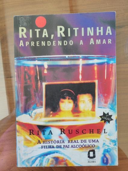 Rita, Ritinha Aprendendo A Amar