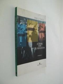 * A Hora Do Ruminantes - José J. Veiga - Livro