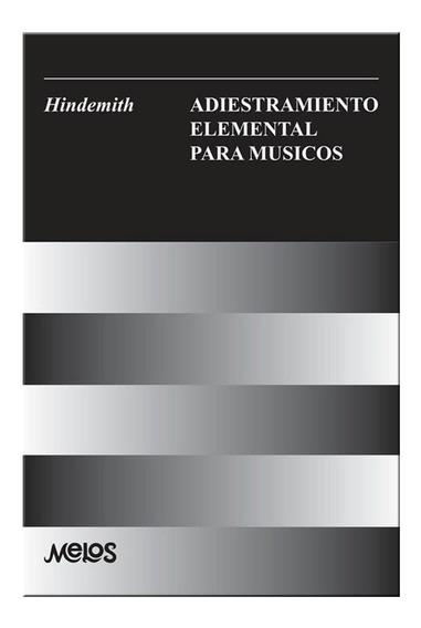 Adiestramiento Elemental Para Musicos Libro Hindemith Cuotas