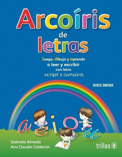 Imagen 1 de 1 de Arcoíris De Letras Nueva Portada Envío Gratis! Trillas