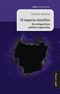 El Imperio Científico. Investigaciones Político-espaciales