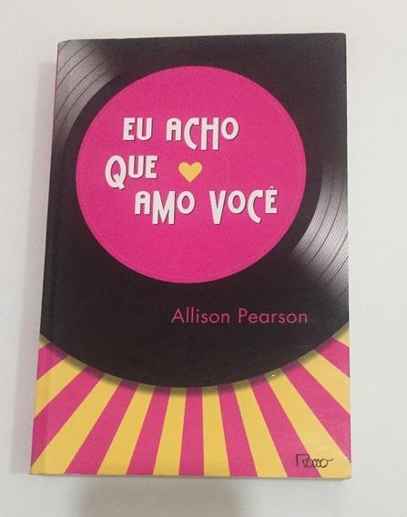 Livro Eu Acho Que Amo Você