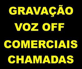Off , Gravação, Voz , Locutor , Web Rádio , Streaming , Spot