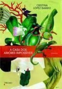 Revista A Casa Dos Amores Impossíveis Cristina López Barrio
