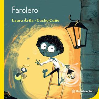 Farolero De Laura Avila - Planetalector Argentina
