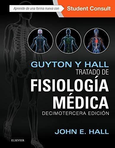 Guyton Y Hall. Tratado De Fisiología Médica13 Edition