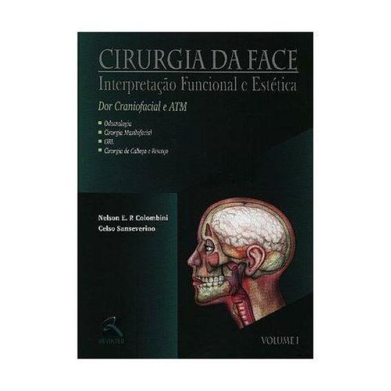 Livro - Cirurgia Da Face Volume 1