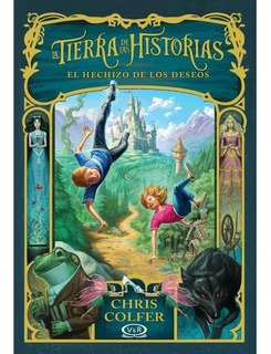 Tierra De Historias El Hechizo De Los Deseos - Colfer - V&r