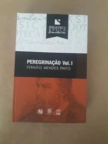 Peregrinação Vol. 1 E 2 - Fernão Mendes Pinto
