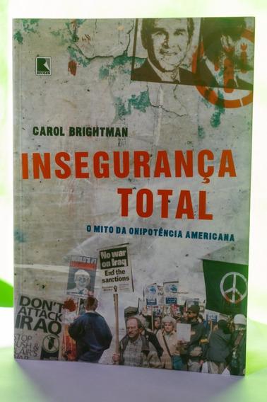 Livro Insegurança Total - O Mito Da Onipotência Americana