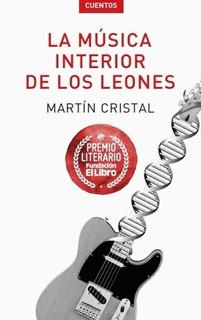 Música Interior De Los Leones, Cristal, Fundacion El Libro