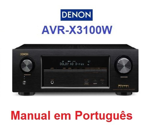 Manual Em Português Do Receiver Av Denon Avr-x3100w