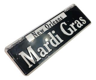 Placa Metal Decorativa Originales Mardi Gras Nuevo Orleans