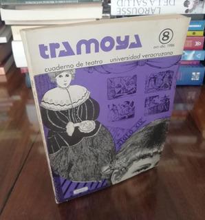 Tramoya Cuaderno De Teatro 8 - Universidad Veracruzana 1986