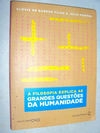 A Filosofia Explica As Grandes Questões Da Humanidade (sebo