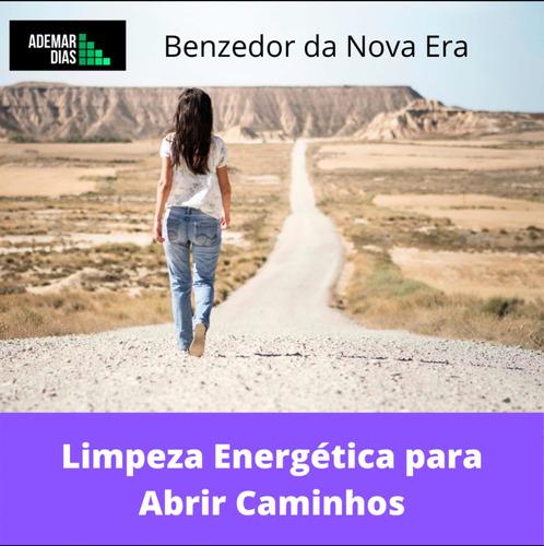 Limpeza Energética Para Abrir Caminhos