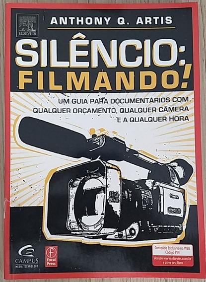Livro Silêncio: Filmando! (produção De Vídeos)