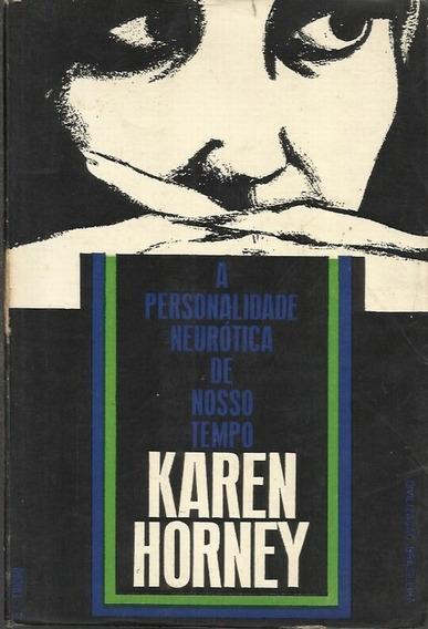 A Psicanálise Neurótico De Nosso Tempo - Karen Horney