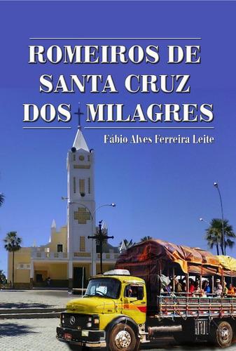 Imagem 1 de 1 de Romeiros De  Santa Cruz Dos Milagres