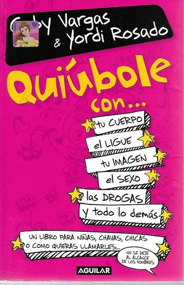 Quiúbole Con... - Vargas [lea]