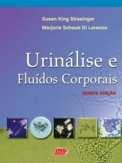 Urinálise E Fluídos Corporais 5°edição