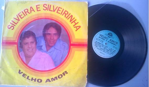 Silveira E Silveirinha - Velho Amor 1983
