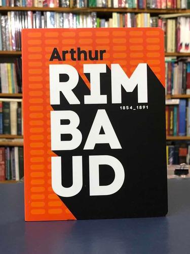 Arthur Rimbaud - Poesía - Antología - Batiscafo