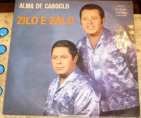 Lp Zilo E Zalo - Alma De Caboclo (1970) Original