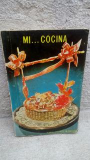 Mi Cocina 1974 , 231 Paginas