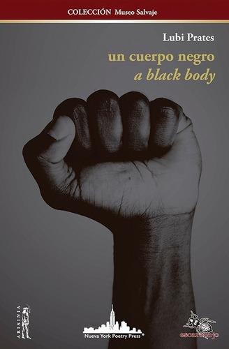 Imagen 1 de 2 de Un Cuerpo Negro, A Black Body - Lubi Prates