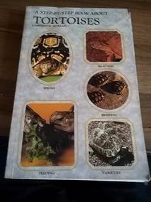 Livro Guia Prático De Criação De Tartarugas (tortoises)