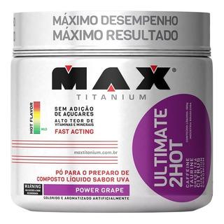 Termogênico Ultimate 2hot - 360g - Max Titanium -