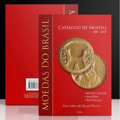 Lançamento Catálogo De Moedas Do Brasil - Carmelino - 2020 !
