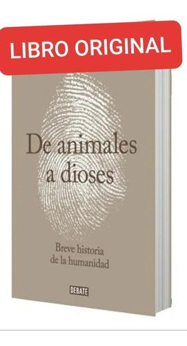 De Animales A Dioses ( Libro Nuevo Y Original)