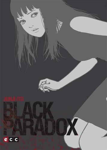 Junji Ito: Black Paradox   Manga / Ecc
