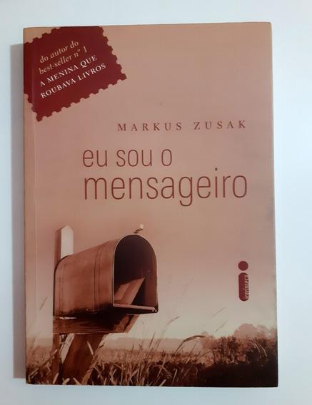 Livro Eu Sou O Mensageiro - Markus Zusak
