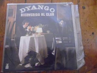 Dyango Bienvenido Al Club
