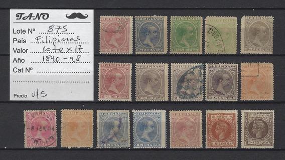 Lote875 Filipinas Lote De 17 Estampillas Años 1890 - 98