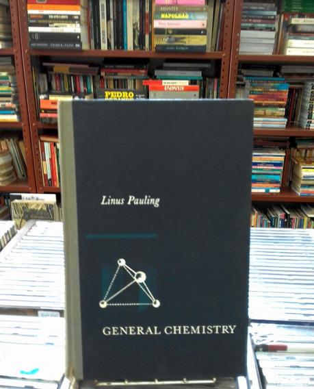 General Chemistry Linus Pauling Ml58