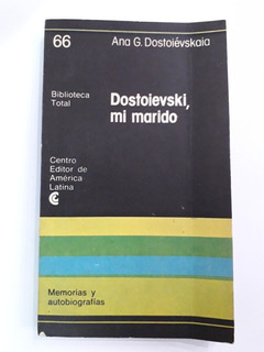 Dostoievski Mi Marido - Ana G. Dostoiévskaia - Ceal