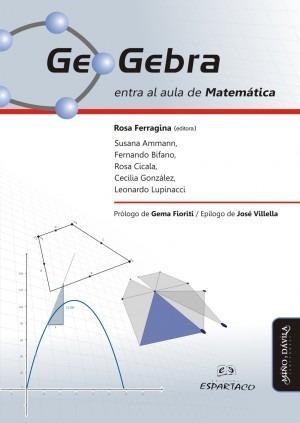 Imagen 1 de 2 de Geogebra Entra Al Aula De Matemática