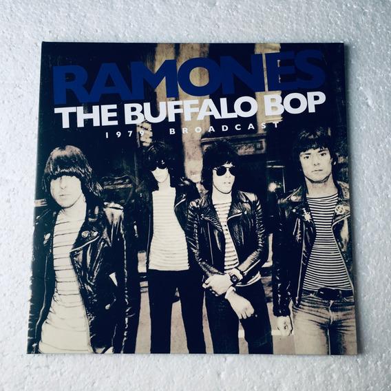 Ramones Lp The Buffalo Bop: 1979 Broadcast Vinil 2015