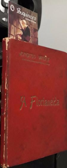 A Florianeida - Ignotus Vindex - Pedro Antônio Gomes Junior