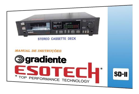 Manual Do Tape Deck Gradiente Esotech Sd-ii (edição A Cores)