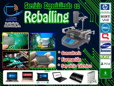 Reballing Especializado Y Reparacion Laptops Y Pc