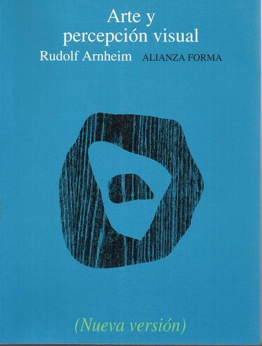 Arte Y Percepcion Visual - Arnheim - Alianza